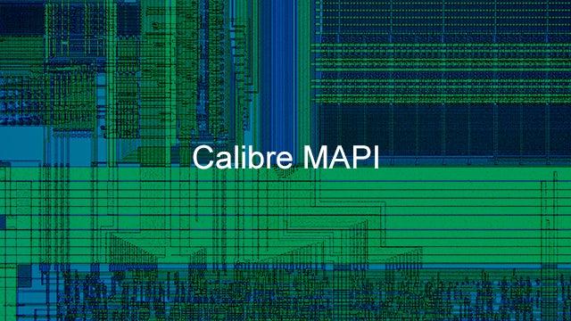 Calibre mask data preparation image for the Calibre MAPI product