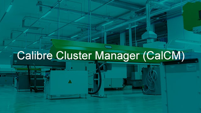 Calibre Cluster Manager Automatically manages Calibre jobs with dynamic resource allocation to improve both compute cluster utilization and overall runtime for production tape-out operations.