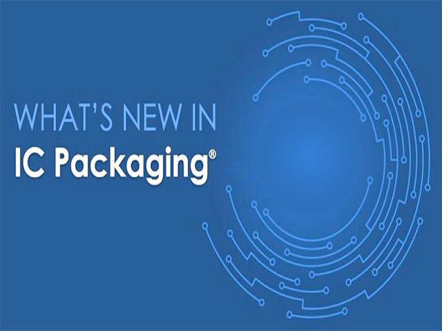What's new in IC Packaging