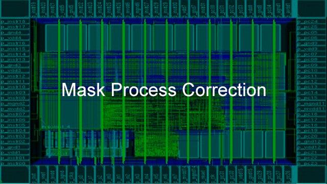 Calibre Mask Process Correction software tools provide optimizations for e-beam mask writers